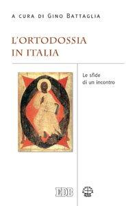 Copertina di 'L' ortodossia in Italia'