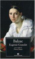 Eugénie Grandet - Balzac Honoré de