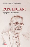 Papa Luciani - Marco Placentino