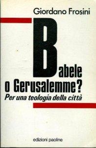 Copertina di 'Babele o Gerusalemme?'