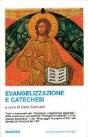 Evangelizzazione e catechesi