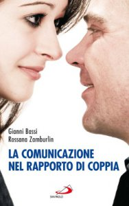 Copertina di 'La comunicazione nel rapporto di coppia'