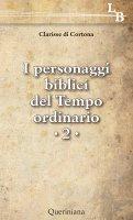 Personaggi biblici del tempo ordinario - Clarisse (Cortona)