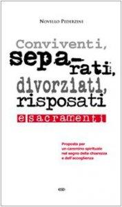 Copertina di 'Conviventi, separati, divorziati, risposati e sacramenti'