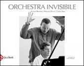 Orchestra invisibile - Bandini Ellade, Politi Pierluigi,  Sini Carlo