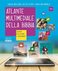 Copertina di 'Atlante multimediale della Bibbia'
