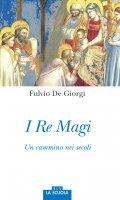 I Re Magi - Fulvio De Giorgi