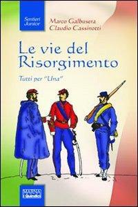 Copertina di 'Le vie del Risorgimento'