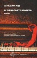 Il pianoforte segreto - Zhu Xiao-Mei