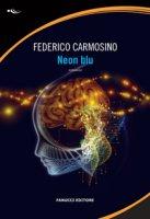 Neon blu - Carmosino Federico