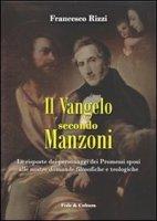 Vangelo secondo Manzoni - Rizzi Francesco