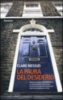 La paura del desiderio - Messud Claire