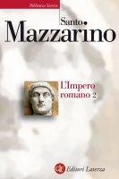 L'Impero romano. 2 - Santo Mazzarino