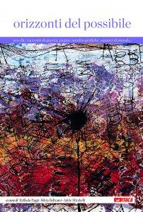 Copertina di 'Orizzonti del possibile. Novelle, racconti di guerra, pagine autobiografiche, squarci di mondo.'