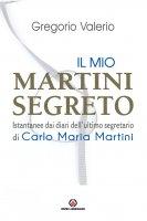 Il mio Martini segreto - Valerio Gregorio