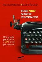 Come non scrivere un romanzo - Howard Mittelmark, Sandra Newman