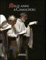 Mille anni a Camaldoli