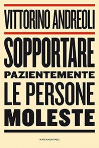 Copertina di 'Sopportare pazientemente le persone moleste'