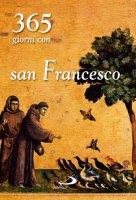365 giorni con san Francesco - AA. VV.