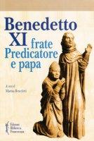 Benedetto XI frate Predicatore e papa