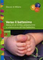 Verso il battesimo - Arcidiocesi di Milano