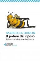 Il potere del riposo - Marcella Danon