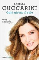 Ogni giorno il sole - Lorella Cuccarini
