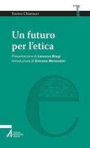 Copertina di 'Un futuro per l'etica'
