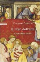Il libro dell'arte - Cennino Cennini