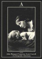 Julia Margaret Cameron, Lewis Carroll e fotografia vittoriana