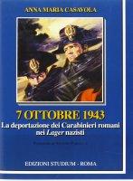 7 OTTOBRE 1943 - Anna Maria Casavola