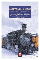 Morte nella neve - Joseph Jefferson Farjeon