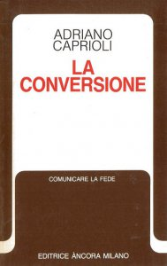 Copertina di 'La conversione'