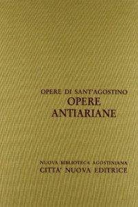 Copertina di 'Opera omnia vol. XII/2 - Opere antiariane'