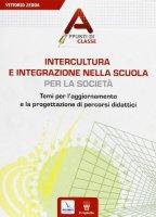 Intercultura e integrazione nella scuola, per la società - Zedda Vittorio