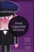 David Copperfield. Ediz. integrale - Dickens Charles