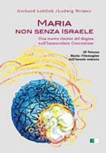 Copertina di 'Maria non senza Israele. Una nuova visione del dogma sull'Immacolata Concezione vol.3'