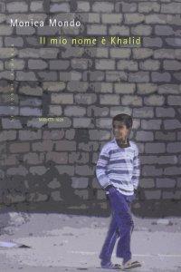 Copertina di 'Il mio nome è Khalid'