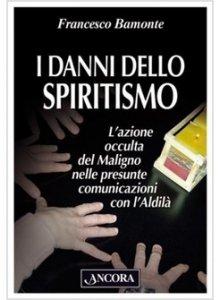 Copertina di 'I danni dello spiritismo'