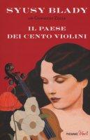 Il paese dei cento violini - Syusy Blady, Zucca Giovanni