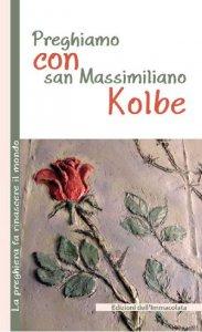 Copertina di 'Preghiamo con San Massimiliano Kolbe'