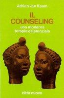 Immagine di 'Il counseling. Una moderna terapia esistenziale'