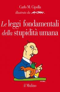 Copertina di 'Le leggi fondamentali della stupidità umana'