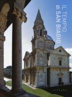 Il tempio di San Biagio. Ediz. illustrata - Caciorgna Marilena