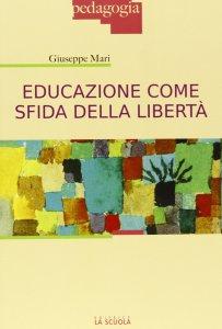 Copertina di 'Educazione come sfida della libertà.'