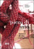 Pieni di vita - Azione Cattolica Italiana