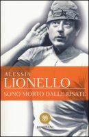 Sono morto dalle risate - Lionello Alessia