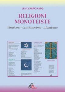 Copertina di 'Religioni monoteiste. Ebraismo – Cristianesimo – Islamismo'
