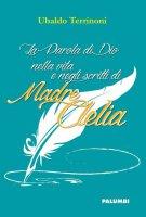 La parola di Dio nella vita e negli scritti di madre Clelia - Terrinoni Ubaldo