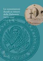 Le commissioni ducali ai rettori della Dalmazia (1409-1514)